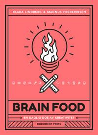 Brain food : en daglig dos av kreativitet