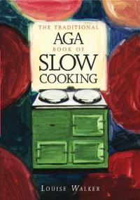 Bilde av The Traditional Aga Book Of Slow Cooking
