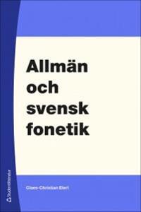 Allmän och svensk fonetik