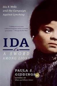 Bilde av Ida: A Sword Among Lions: Ida B. Wells And The Campaign Against Lynching