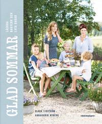 Glad sommar : läckra bakverk och lata dagar