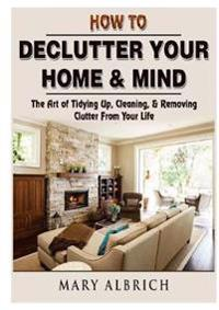 Bilde av How To Declutter Your Home & Mind