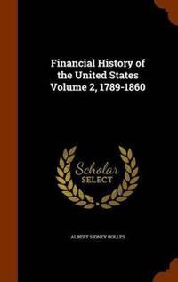 Bilde av Financial History Of The United States Volume 2, 1789-1860