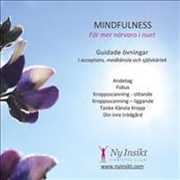 Mindfulness : för mer närvaro i nuet