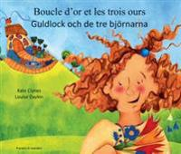 Guldlock och de tre björnarna (franska och svenska)