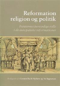 Bilde av Reformation, Religion Og Politik