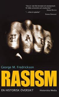 Rasism : en historisk översikt
