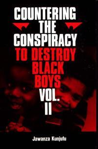 Bilde av Countering The Conspiracy To Destroy Black Boys Vol. Ii