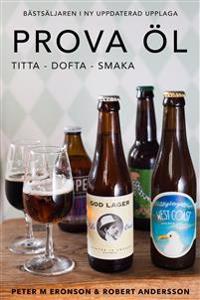 Prova öl – titta dofta smaka