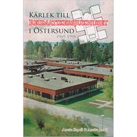 Kärlek till Reumatikersjukhuset i Östersund 1969-1998