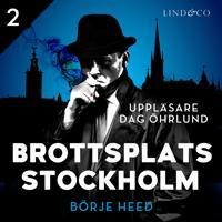 Brottsplats Stockholm – Del 2