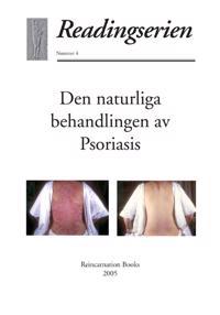Den naturliga behandlingen av psoriasis