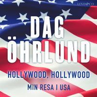 Hollywood, Hollywood: Min resa i USA