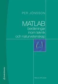 MATLAB-beräkningar inom teknik och naturvetenskap
