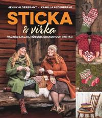 Sticka och virka : vackra sjalar mössor sockor och vantar
