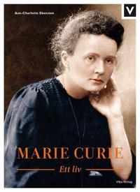 Marie Curie : ett liv