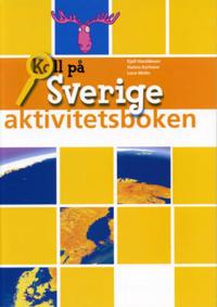 Koll på Sverige år 4 Aktivitetsbok