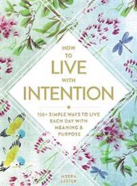 Bilde av How To Live With Intention
