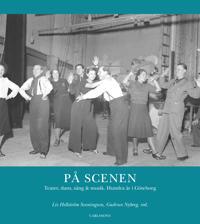 På scenen : teater dans sång och musik