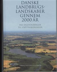 Bilde av Danske Landbrugslandskaber Gennem 2000 år