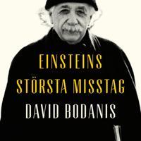 Einsteins största misstag