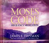 The Moses Code: Frequency Meditation