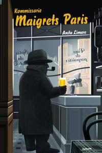 Kommissarie Maigrets Paris : om Paris i Georges Simenons romaner