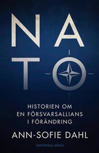 NATO : historien om en försvarsallians i förändring
