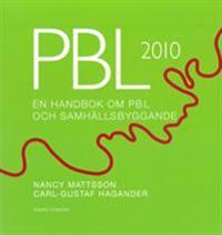 PBL 2010 : en handbok om PBL och samhällsbyggande