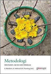 Metodologi för studier i om och med förskolan