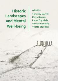 Bilde av Historic Landscapes And Mental Well-being