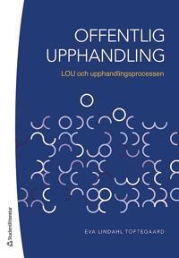 Offentlig upphandling – LOU och upphandlingsprocessen