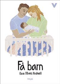 Få barn (Ljudbok/CD + bok)