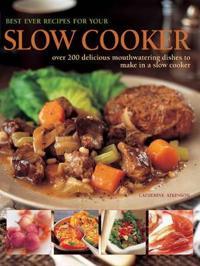 Bilde av Best Ever Recipes For Your Slow Cooker