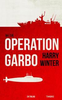 Operation Garbo : en trilogi. Del 2