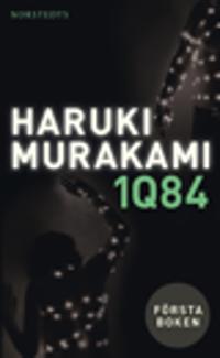 1Q84 : första boken – april-juni