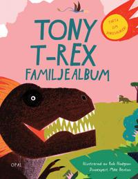 Tony T-Rex familjealbum