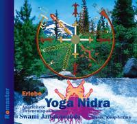 Erlebe yoga nidra : angeleitete tiefenentspannung (Remaster)