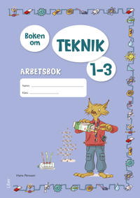 Boken om Teknik 1-3 Arbetsbok