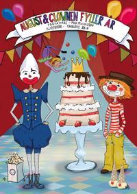 August och Clownen fyller år
