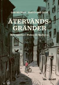 Återvändsgränder : Min uppväxt i Palma de Mallorca