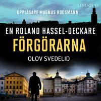 Förgörarna: En Roland Hassel-deckare