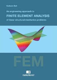 Bilde av Engineering Approach To Finite Element Analysis Of Linear Structural Mechanics Problems