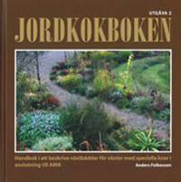 Jordkokboken. Handbok i att beskriva växtbäddar för växter med speciella krav i anslutning till AMA. Utg 2