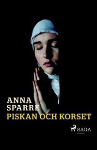 Piskan och korset :