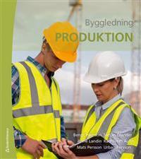 Byggledning – Produktion