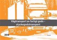 Styckegods – Vägtransport av farligt gods