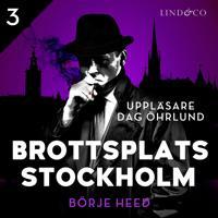 Brottsplats Stockholm – Del 3