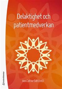 Delaktighet och patientmedverkan