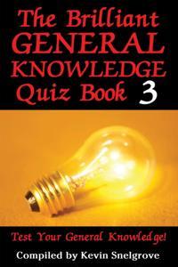 Bilde av Brilliant General Knowledge Quiz Book 3
